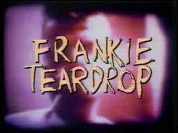 """Frankie Teardrop"" bySuicide"